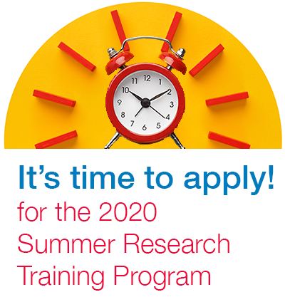 It's time to apply! for the Summer Research Training Program